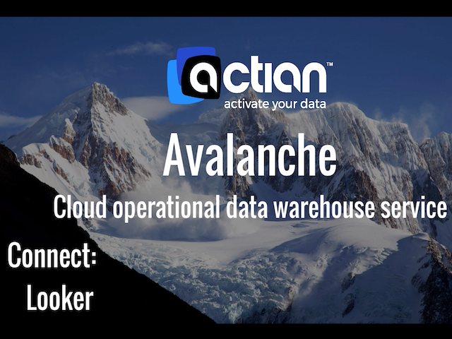 Actian Avalanche - Connect to Looker