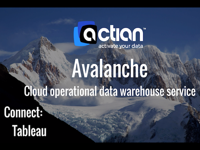 Actian Avalanche - Connect to Tableau