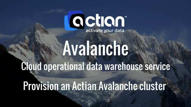 Actian Avalanche - Provisioning A Cluster