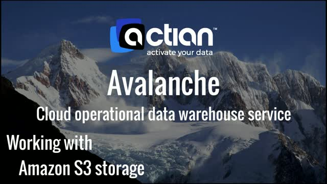 Actian Avalanche - Connect to Amazon S3 Storage