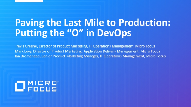 "Paving the Last Mile to Production: Putting the ""O"" in DevOps"
