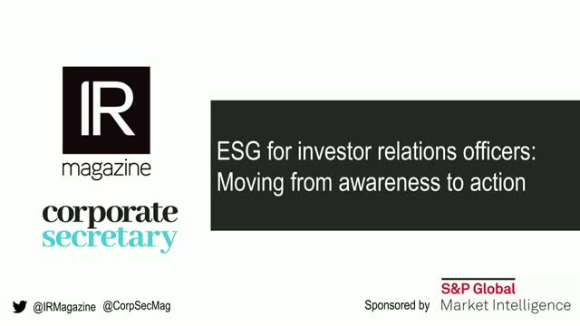 IR Magazine & Corporate Secretary Webinar – ESG for investor relations officers