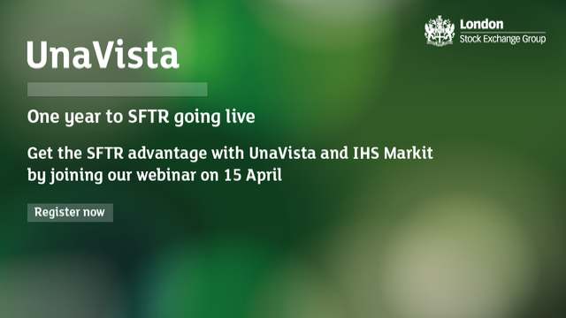Get the SFTR advantage with UnaVista and IHS Markit