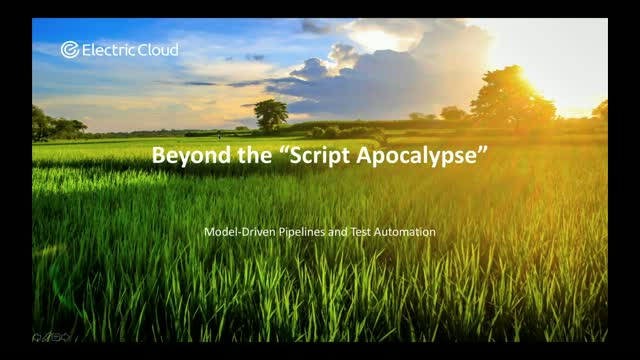 Beyond the Script Apocalypse: Model Driven Pipelines and Test Automation