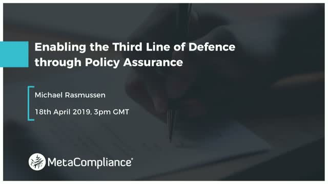 Enabling the Third Line of Defence through Policy Assurance
