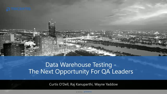 Data Warehouse Testing—The Next Opportunity for QA Leaders