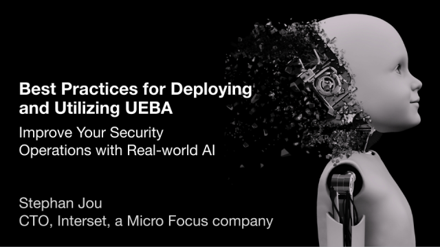 Best Practices for Deploying and Utilizing UEBA