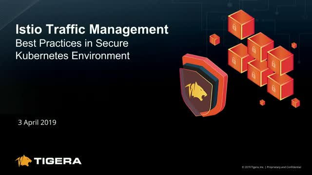 Istio Traffic Management - Best Practices in Secure Kubernetes Environments