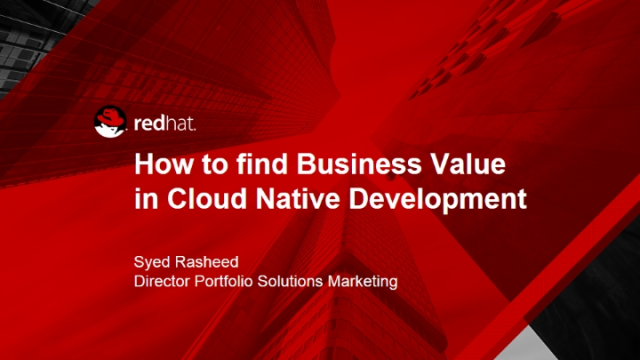 How to find business value through Cloud Native Development