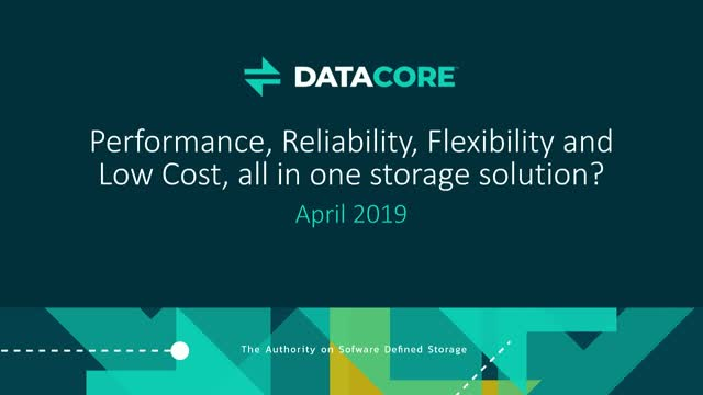 Performance, Reliability, Flexibility and Low Cost: All in One Storage Solution?