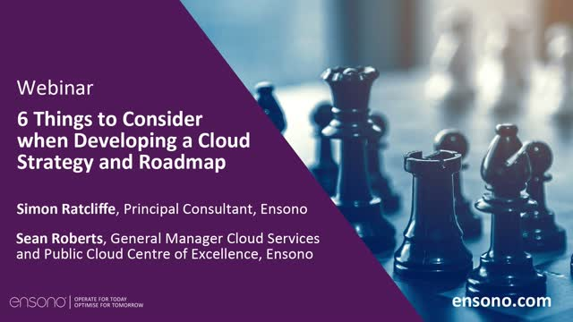 6 Things to Consider when Developing a Cloud Strategy and Roadmap