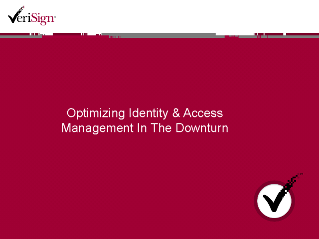 Optimising Identity and Access Management in the Downturn