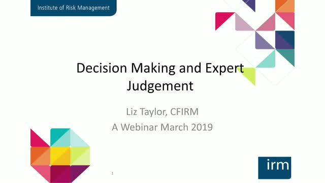Improving Decision Making and Expert Judgement