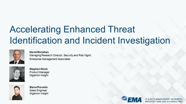 Accelerating Enhanced Threat Identification and Incident Investigation