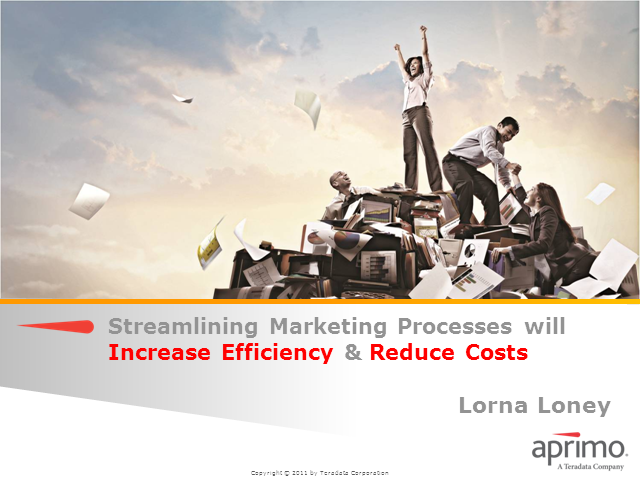 How to streamline marketing processes to increase efficiencies and reduce costs