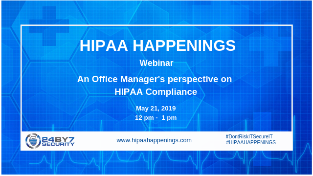 An Office Manager's perspective on HIPAA Compliance