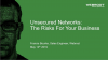 Unsecured Networks: The Risks For Your Business