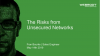 Unsecured Networks and the Risks for Your Business (EMEA)