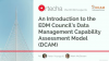 EDM Council's Data Management Capability Assessment Model (DCAM)