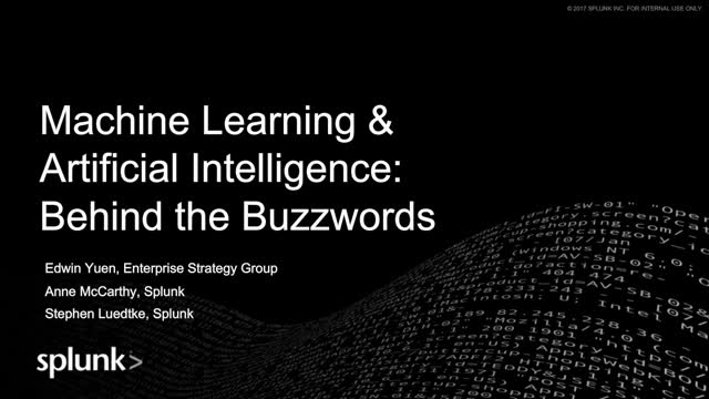 Machine Learning & Artificial Intelligence: Behind the Buzz Words