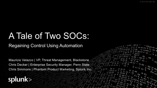 A Tale of Two SOCs: Regaining Control Using Automation