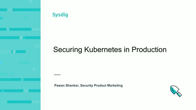 Securing Kubernetes in Production