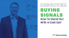Discover Buying Signals: How To Stand Out With A Cold Call