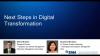 Next Steps in Digital Transformation