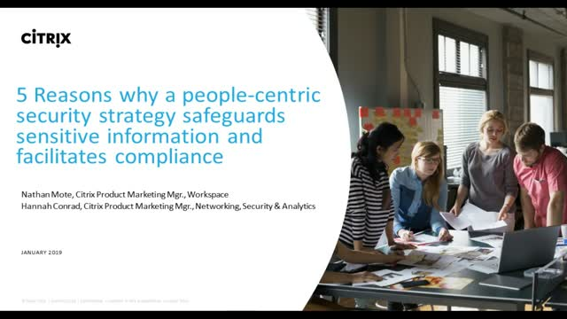 5 Reasons a People-Centric Security Strategy Safeguards Sensitive Information