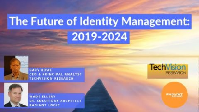 The Future of Identity Management 2019-2024