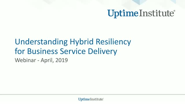 Understanding Hybrid Resiliency for Business Service Delivery