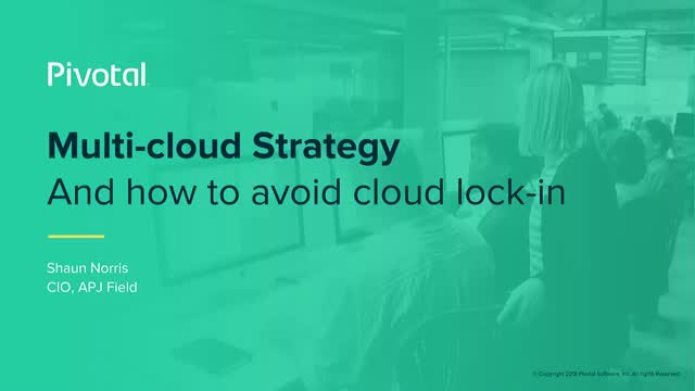 Build Your Multi-Cloud Strategy and Avoid Cloud Lock-in