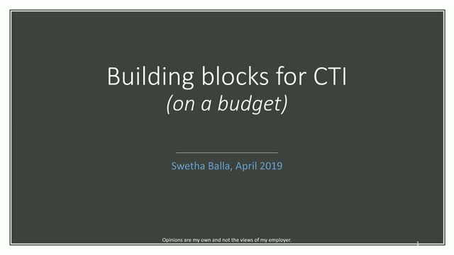 Building Blocks for CTI (on a budget)