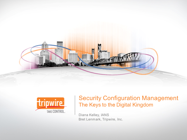 Security Configuration Management - The Keys to the Digital Kingdom