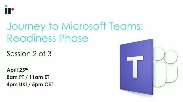 The Journey to Microsoft Teams - Part II