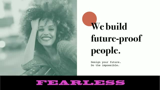 Become FEARLESS: How to design the future + Do the Impossible