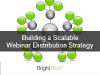 Building a Scalable Webinar Distribution Strategy