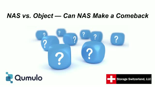 NAS vs Object - Can NAS Make a Comeback?