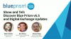 Show and Tell: Discover Blue Prism v6.5 & Digital Exchange Updates