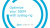Optimize your SIEM with syslog-ng