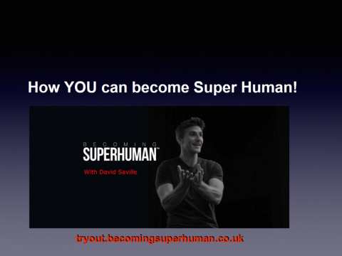 How YOU Can Become Superhuman!