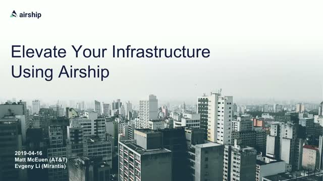 Elevate Your Infrastructure Using Airship