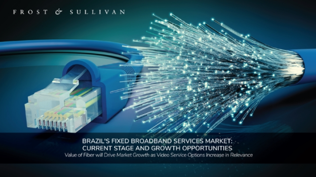 Brazil's Fixed Broadband Services Market: Current Stage and Growth Opportunities