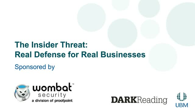 The Insider Threat: Real Defense for Real Business