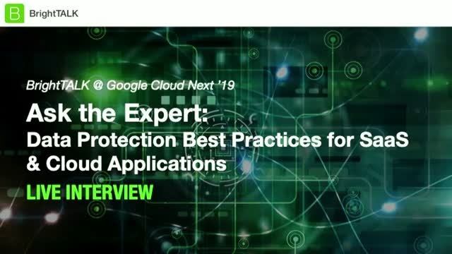 Ask the Expert: Data Protection Best Practices for SaaS & Cloud Applications