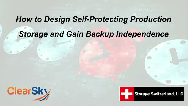 How to Design Self-Protecting Production Storage and Gain Backup Independence