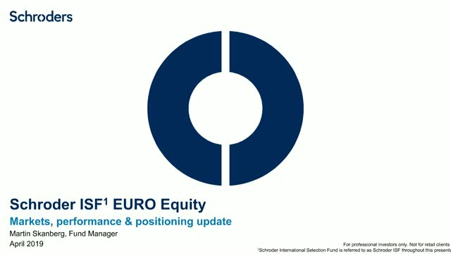 Schroder ISF EURO Equity – Performance and positioning update