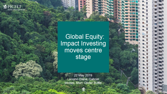 Global Equity: Impact Investing  moves centre stage
