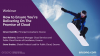 How to Ensure You're Delivering On The Promise of Cloud