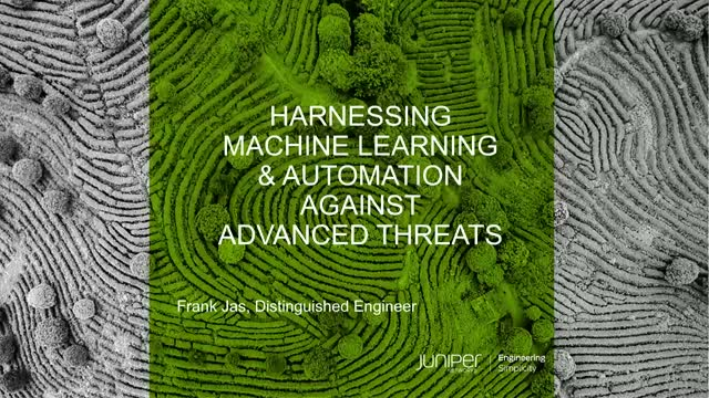 Harnessing Machine Learning and Automation Against Advanced Threats